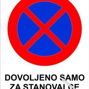 Znaki prepovedi Dovoljeno za stanovalce