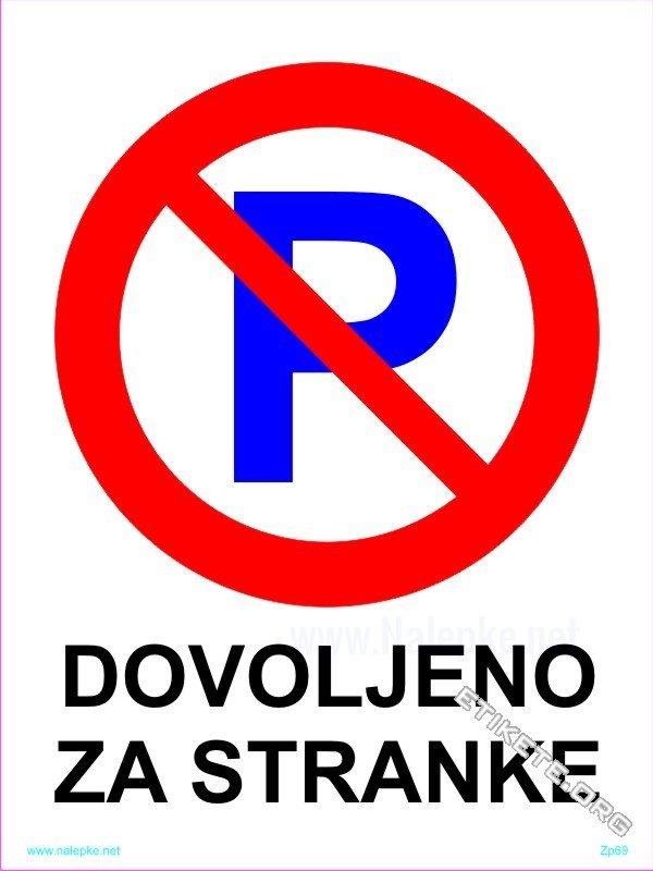 Znaki prepovedi Dovoljeno za stranke 1