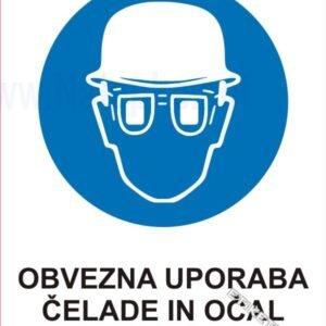 Opozorilni znaki obveze Obvezna uporaba čelade in očal 1