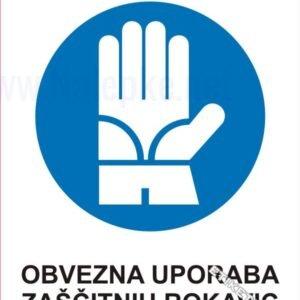 Opozorilni znaki obveze Obvezna uporaba zaščitnih rokavic 1