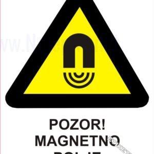 Opozorilni znaki Pozor! Magnetno polje 1