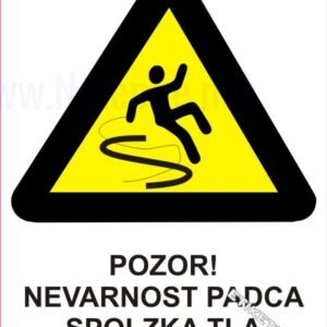 Opozorilni znaki Pozor! Nevarnost padca spolzka tla 1