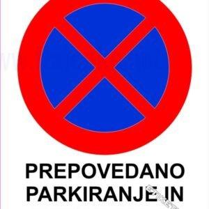 Znaki prepovedi Prepovedano parkiranje in ustavljanje 1
