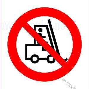 Znaki prepovedi Prepovedano za viličarje