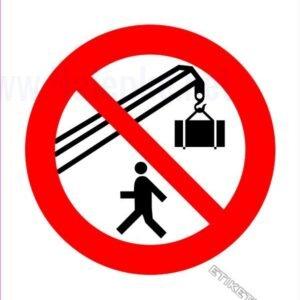 Znaki prepovedi Prepovedano zadrževanje pod bremenom 2