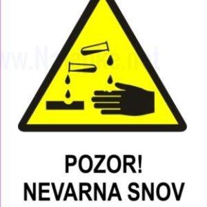 Opozorilni znaki Pozor nevarna snov