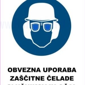 Opozorilni znaki obveze Obevzna uporaba čelade slušnikov in očal 2