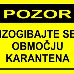 Opozorilni znaki covid Pozor izogibajte se območju – karantena