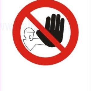 Znaki prepovedi vstop nezaposlenim prepovedan