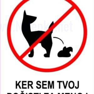 razno Ker sem tvoj počisti za menoj – prepovedi za pse