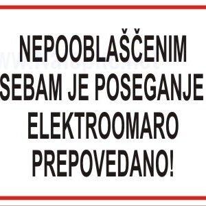razno nepooblaščenim osebam je poseganje v elektroomaro prepovedano